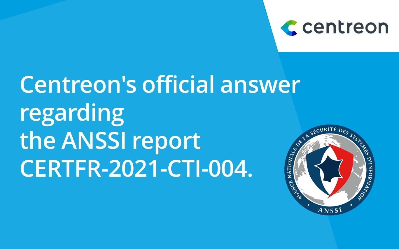 Centreon provides clarification following the publication of the ANSSI Report